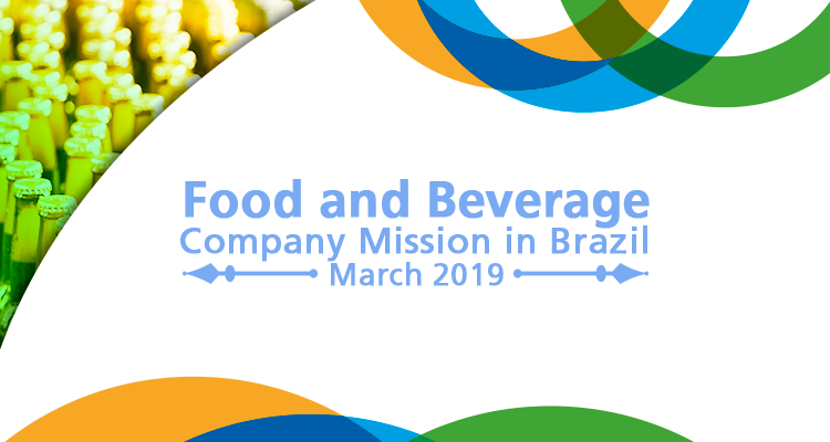 Επιχειρηματική Αποστολή στη Βραζιλία στον κλάδο Τροφίμων & Ποτών, 11-15 Μαρτίου 2019, με την υποστήριξη του δικτύου Enterprise Europe Network