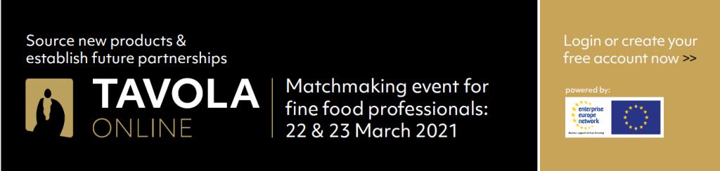 TAVOLA – Διαδικτυακή Εκδήλωση Επιχειρηματικών Συναντήσεων, 22 & 23 Μαρτίου 2021