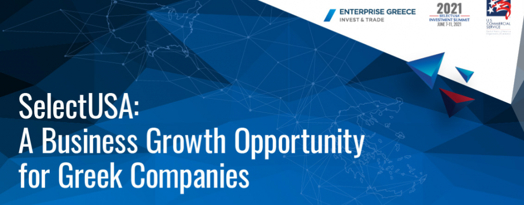 Enterprise Greece – SelectUSA Summit 2021